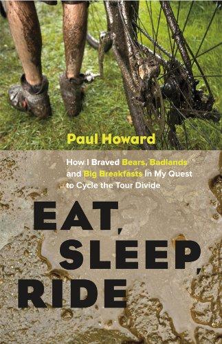 Eat, Sleep, Ride By Paul Howard