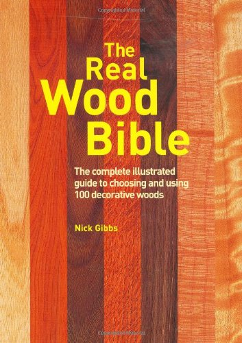 The Real Wood Bible By Nick Gibbs