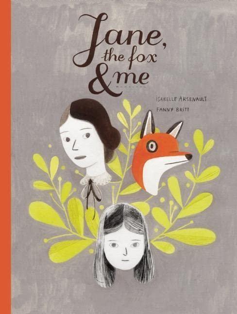 Jane, the Fox & Me von Fanny Britt