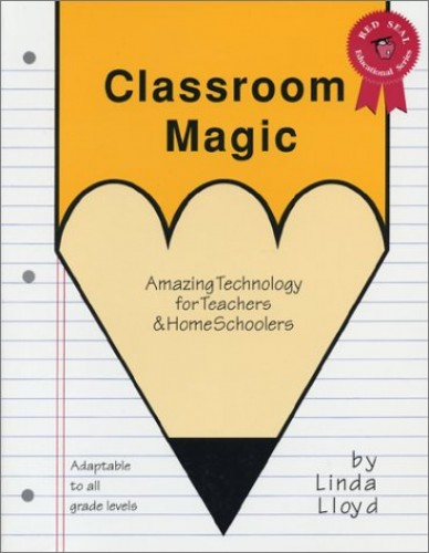 Classroom Magic By Linda Lloyd