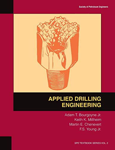 Applied Drilling Engineering By Adam T. Bourgoyne