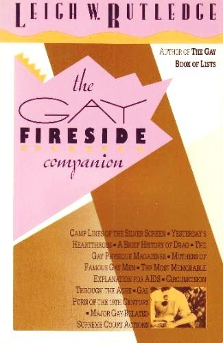 The Gay Fireside Companion By Leigh W Rutledge