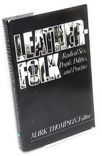 Leatherfolk By Mark Thomson