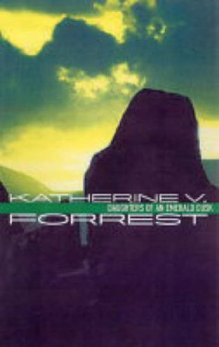 Daughters Of An Emerald Dusk By Katherine V Forrest