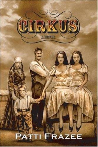 Cirkus By Patti Frazee