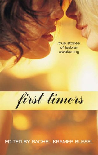 First-timers By Rachel Kramer Bussel