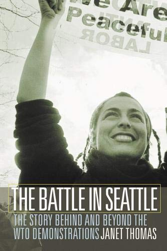 The Battle in Seattle By Janet Thomas