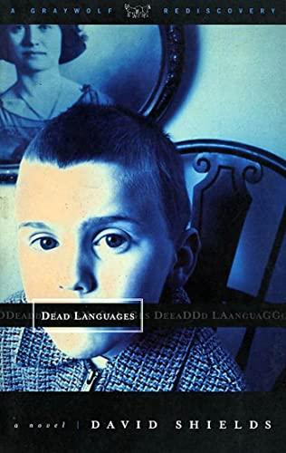 Dead Languages By David Shields