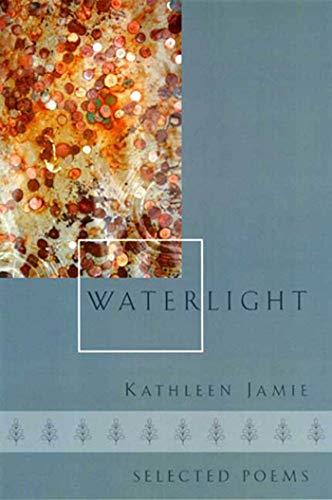 Waterlight By Kathleen Jamie