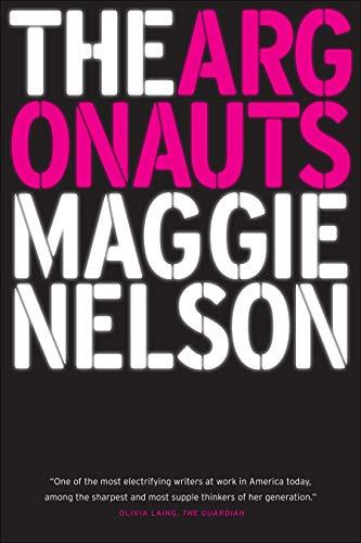 The Argonauts von Maggie Nelson (CalArts)