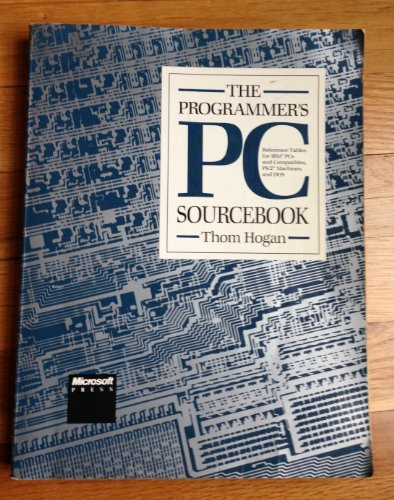 Programmer's Personal Computer Source Book By Thom Hogan