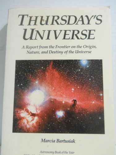 Thursday's Universe By Marcia Bartusiak