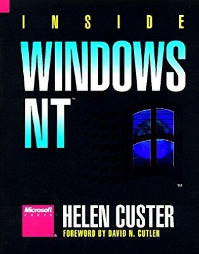Inside Windows NT by Helen Custer