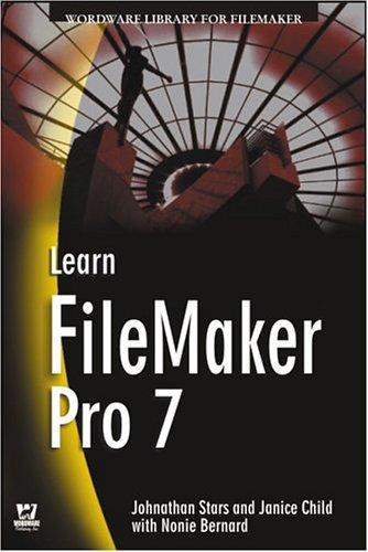 Learn Filemaker Pro 7 By Jonathan Stars