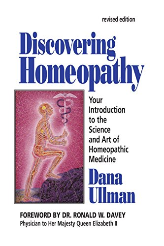 Discovering Homeopathy By Dana Ullman