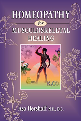 Homeopathy for Musculoskeletal Healing: A Conservation Legacy By Ken Wilcox