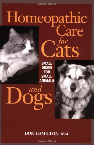 Homeopathic Care For Cats And Dogs by Don Hamilton