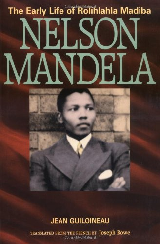 an introduction to the life of nelson rohihiala mandela