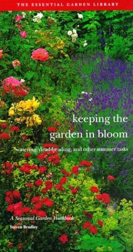 Keeping the Garden in Bloom By Steve Bradley