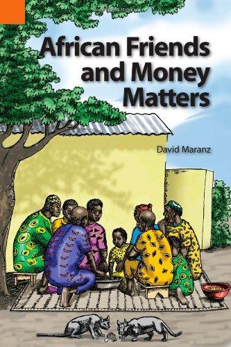 African Friends and Money Matters By David Maranz