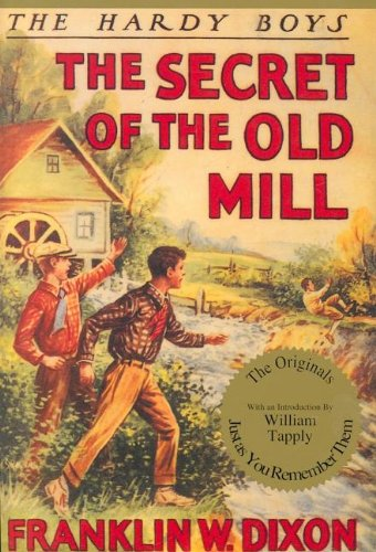 Secret of the Old Mill By Franklin W Dixon