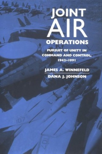 Joint Air Operations By James A. Winnefeld