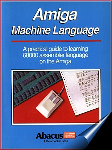 Amiga Machine Language By Stefan Dittrich
