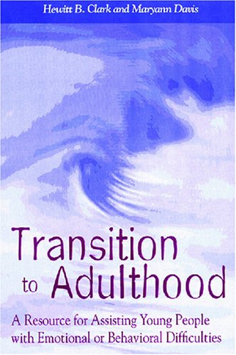 Transition to Adulthood By Hewitt B. Clark