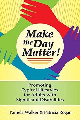 Make the Day Matter! By Pamela M. Walker