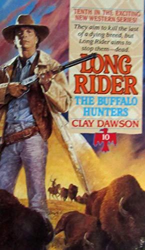 Long Rider #10 By Clay Dawson