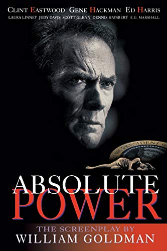 Absolute Power By William Goldman