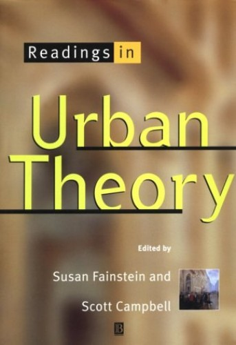 Readings in Urban Theory By Susan S. Fainstein