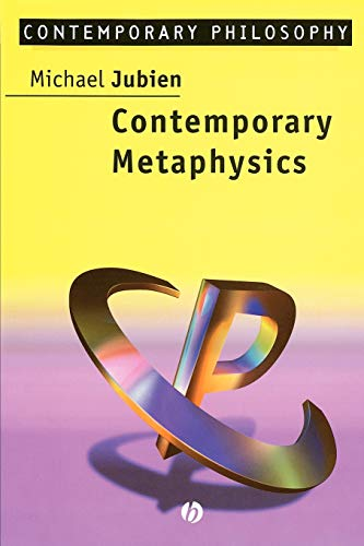Contemporary Metaphysics By Michael Jubien