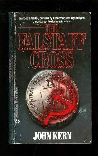 The Falstaff Cross By John Kern