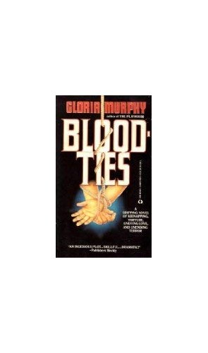 Bloodties By Gloria Murphy