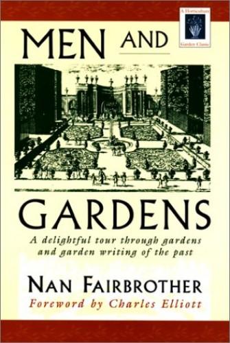 Men and Gardens (Horticulture Garden Classic) By Nan Fairbrother