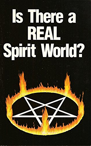 Is There a Real Spirit World? By Editor