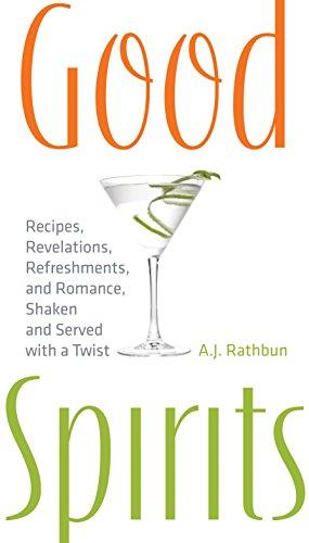 Good Spirits By A.J. Rathbun