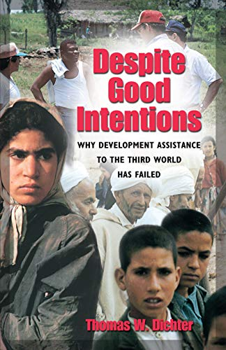 Despite Good Intentions By Thomas W. Dichter