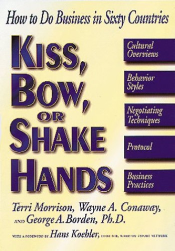 Kiss, Bow or Shake Hands By Terri Morrison