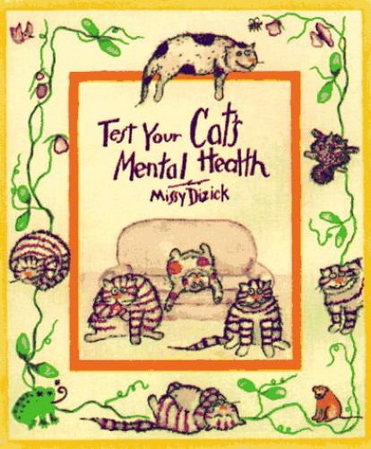 Test Your Cat's Mental Health by Missy Dizick