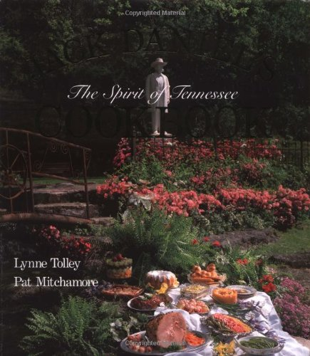 Jack Daniels Spirit of Tennessee Cookbook By Lynne Tolley