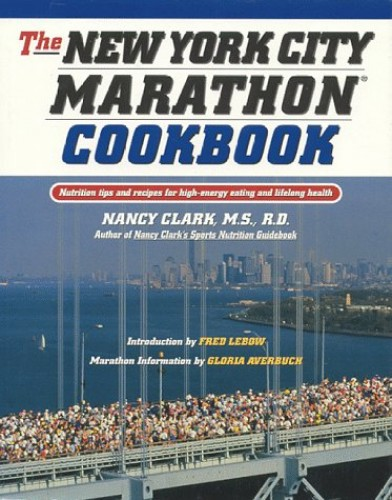 The New York City Marathon Cookbook By Nancy Clark