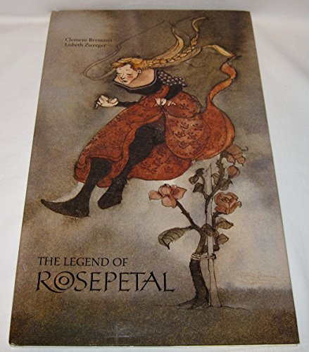 The Legend of Rosepetal By Clemens Brentano