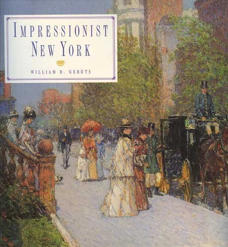 Impressionist New York By William H. Gerdts
