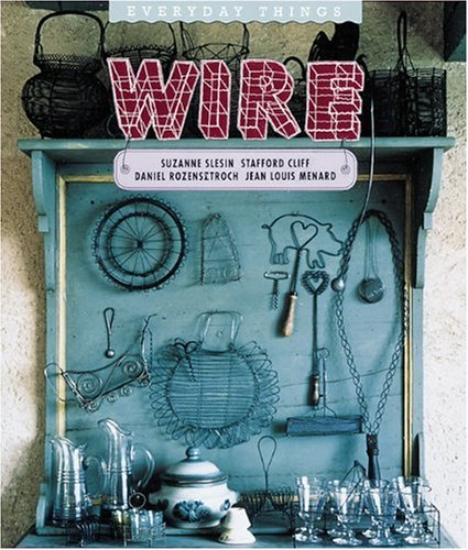 Wire By Suzanne Slesin
