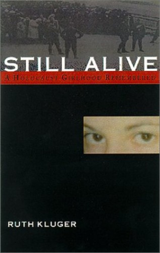 Still Alive By Ruth Kluger