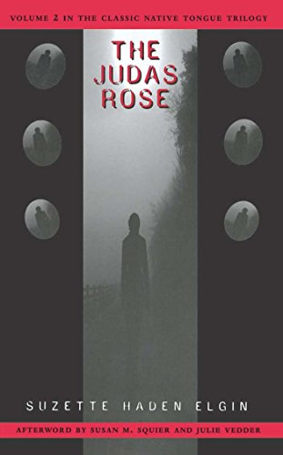 Judas Rose By Suzette Haden Elgin
