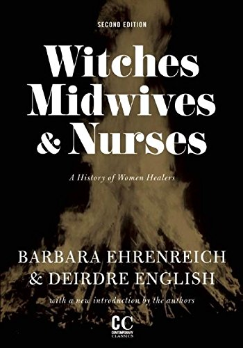 Witches, Midwives, And Nurses (2nd Ed.) By Deirdre English Barbara   Ehrenreich