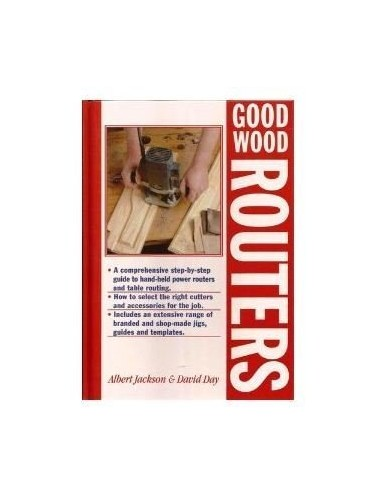Good Wood Routers By Albert Jackson